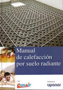 Manual De Calefaccion Por El Suelo Radiante (icluye Cd) por Vv.aa. Gratis