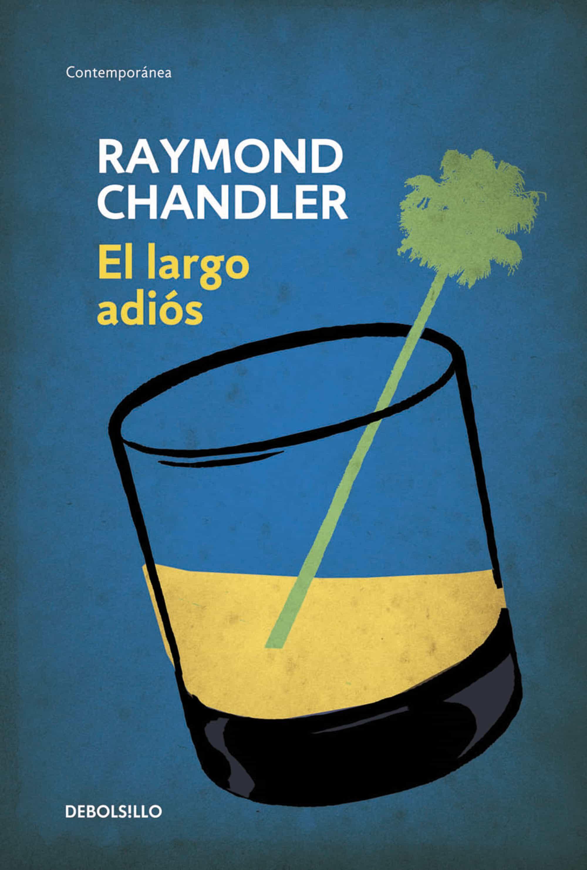 Resultado de imagen de el largo adios raymond chandler