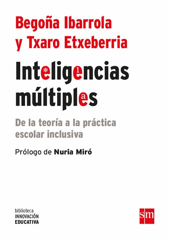 Inteligencias Múltiples (ebook-epub)   por Begoña Ibarrola Lopez, Txaro Etxeberria