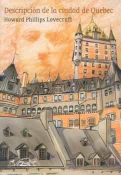 Descripcion De La Ciudad De Quebec por H.p. Lovecraft epub