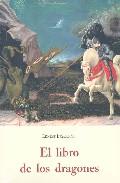 El Libro De Los Dragones por Ernest Ingersoll