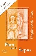 Para Que Lo Sepas (2ª Ed.) por Theofilo Acedo Diaz epub