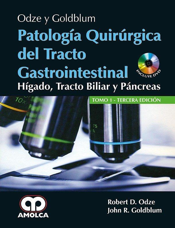 ODZE Y GOLDBURN PATOLOGIA QUIRURGICA DEL TRACTO GASTROINTESTINAL (2 ...