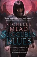 Succubus Blues por Richelle Mead epub