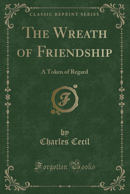 """The Wreath Of Friendship"" - MOBI EPUB 978-1333445225"