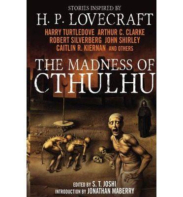 the madness of cthulhu anthology: v.1-s.t. joshi-arthur c. clarke-9781781164525