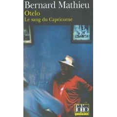 Otelo: Le Sang Du Capricorne por Bernard Mathieu