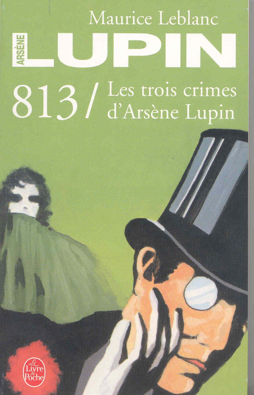 813: Les Trois Crimes D Arsene Lupin por Maurice Leblanc epub