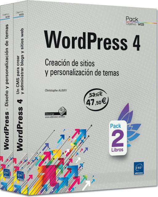 WORDPRESS 4: PACK DE LIBROS: CREACION DE SITIOS Y PERSONALIZACION DE ...