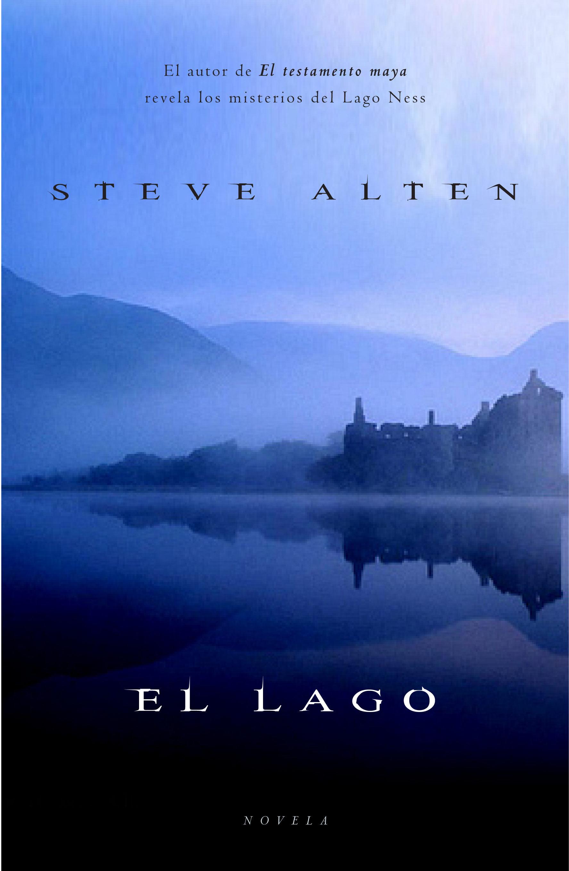El lago ebook steve alten 9788401354625