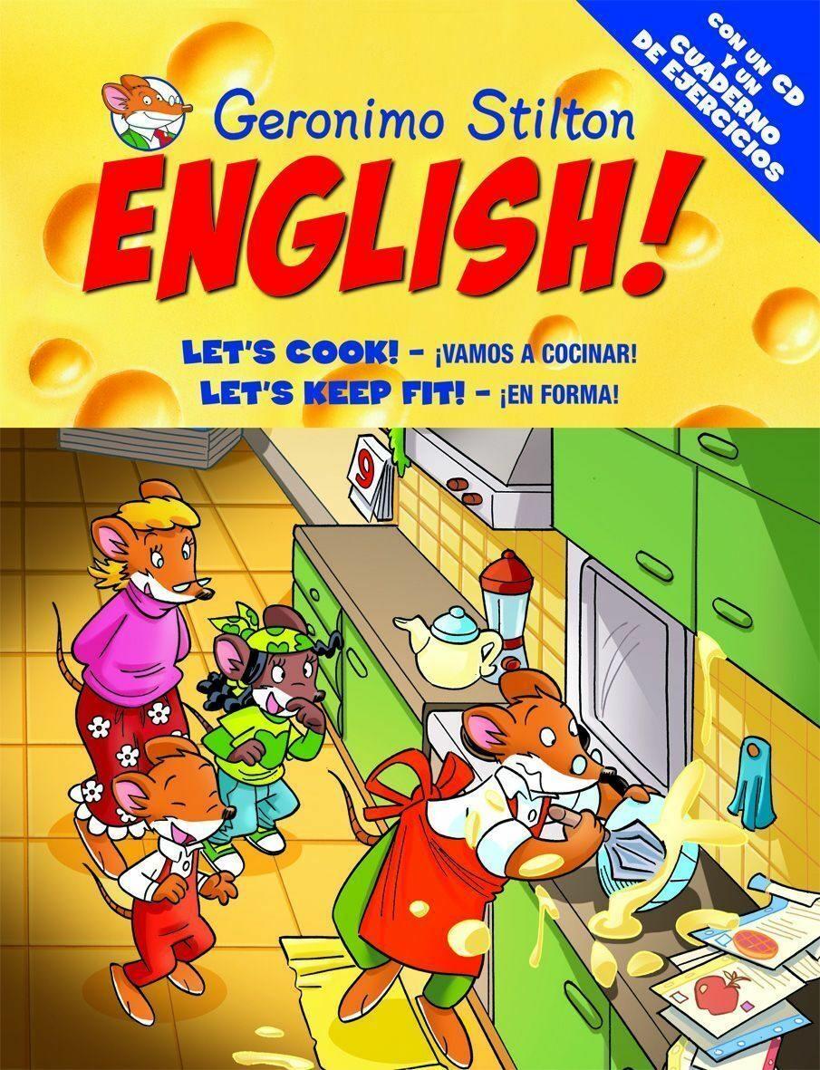 Perfect Geronimo Stilton English 10: Let S Cook! Vamos A Cocinar; Let S K Eep