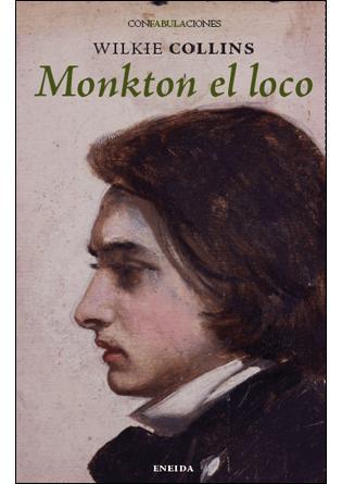 Monkton El Loco por Wilkie Collins