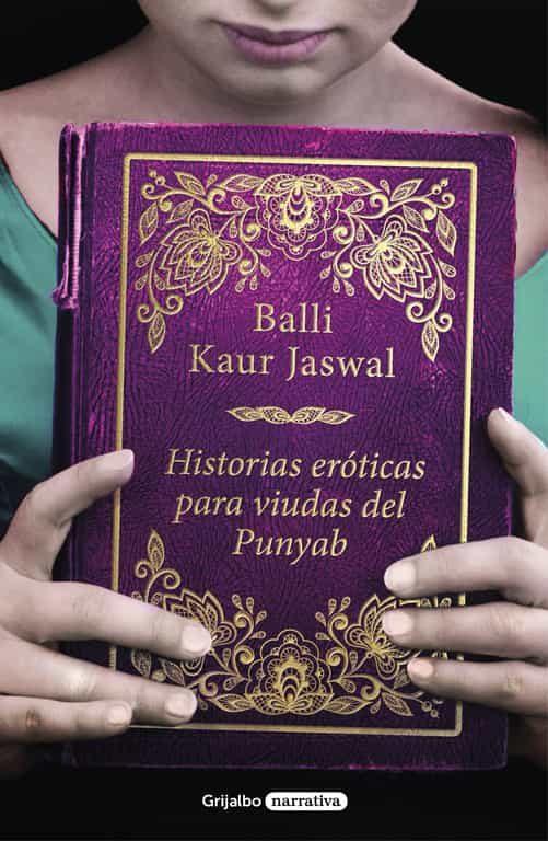 historias eróticas para viudas del punjab-balli kaur jaswal-9788425356025
