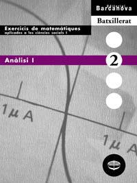 quadern exercicis analisi 1 matematiques aplicades ciencies socia ls 1 batxillerat-jose colera-9788448913625