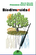 Biodiversidad por Marti Boada;                                                                                    Francisco J. Gomez Gratis