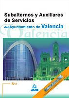 Test Subalternos Y Auxiliares De Servicios Del Ayuntamiento De Valencia por Vv.aa. Gratis