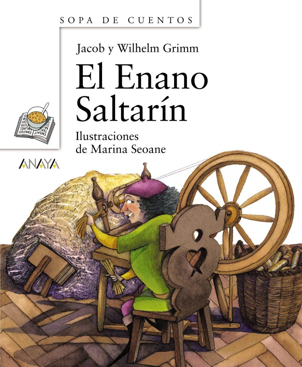 El Enano Saltarin por Jacob Grimm;                                                                                    Wilhelm Grimm