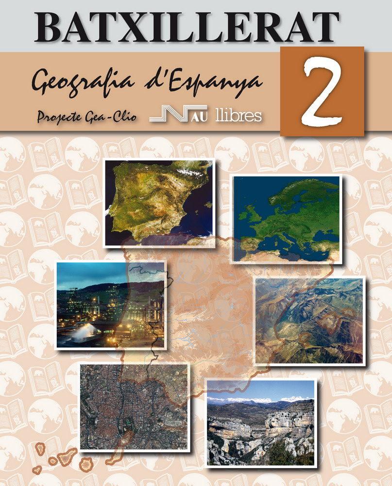 Geografia D Espanya. 2º Batxillerat por Xose Manuel Souto Gonzalez
