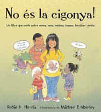No Es La Cigonya! por Robie H. Harris Gratis