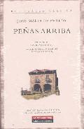 Peñas Arriba por Jose Maria De Pereda