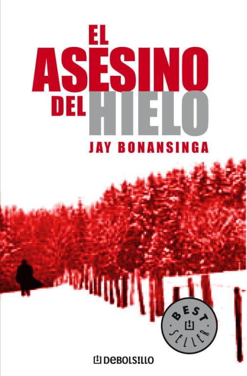El Asesino Del Hielo por Jay Bonansinga