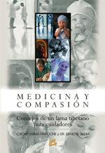 Medicina Y Compasion: Consejos De Un Lama Tibetano Para Cuidadore S por Chokyi Nyima Rinpoche;                                                                                                                                                                                                          David R. Shlim epub