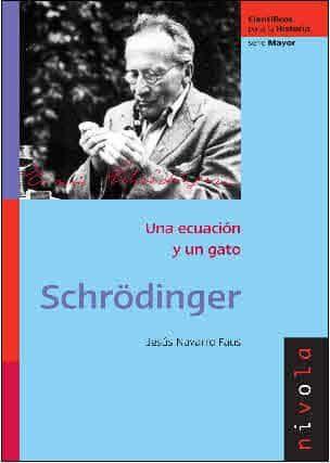 schrödinger: una ecuacion y un gato-jesus navarro faus-9788492493425