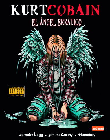 Kurt Cobain El Angel Erratico por Barnaby Legg;