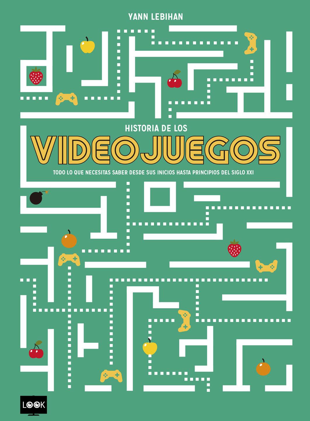 Historia De Los Videojuegos por Yann Lebihan