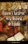 Vascos Y Navarros En La Historia De España por Vv.aa.