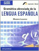 Gramatica Abreviada De La Lengua Española por Mauricio Lagartos