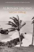 Ines Just Coming: La Asfixiante Jornada Que Precede Al Destructiv O Ciclon por Alfonso Grosso epub