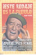 ¡este Rodaje Es La Guerra! (tercera Parte) por Juan Tejero epub