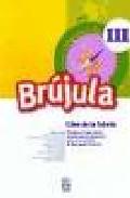 Brujula 3: Cuaderno De La Tutoria 6 (programa Comprensivo De Orie Ntacion Educativa 6º De Educacion Primaria) por Vv.aa. epub