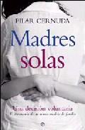 Madres Solas por Pilar Cernuda