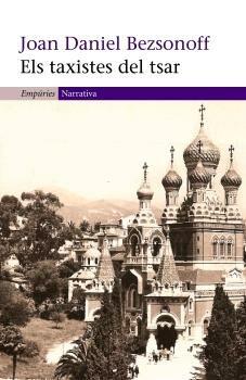 Els Taxistes Del Tsar por Joan Daniel Bezsonoff epub