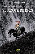 El Azote De Dios. Una Aventura Rocambolesca De Atila El Huno por Vv.aa. epub