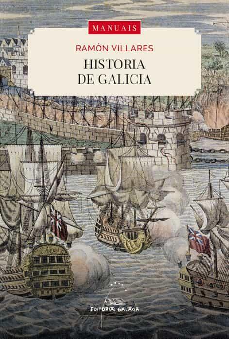 Resultado de imagen de HISTORIA DE GALICIA RAMON VILLARES