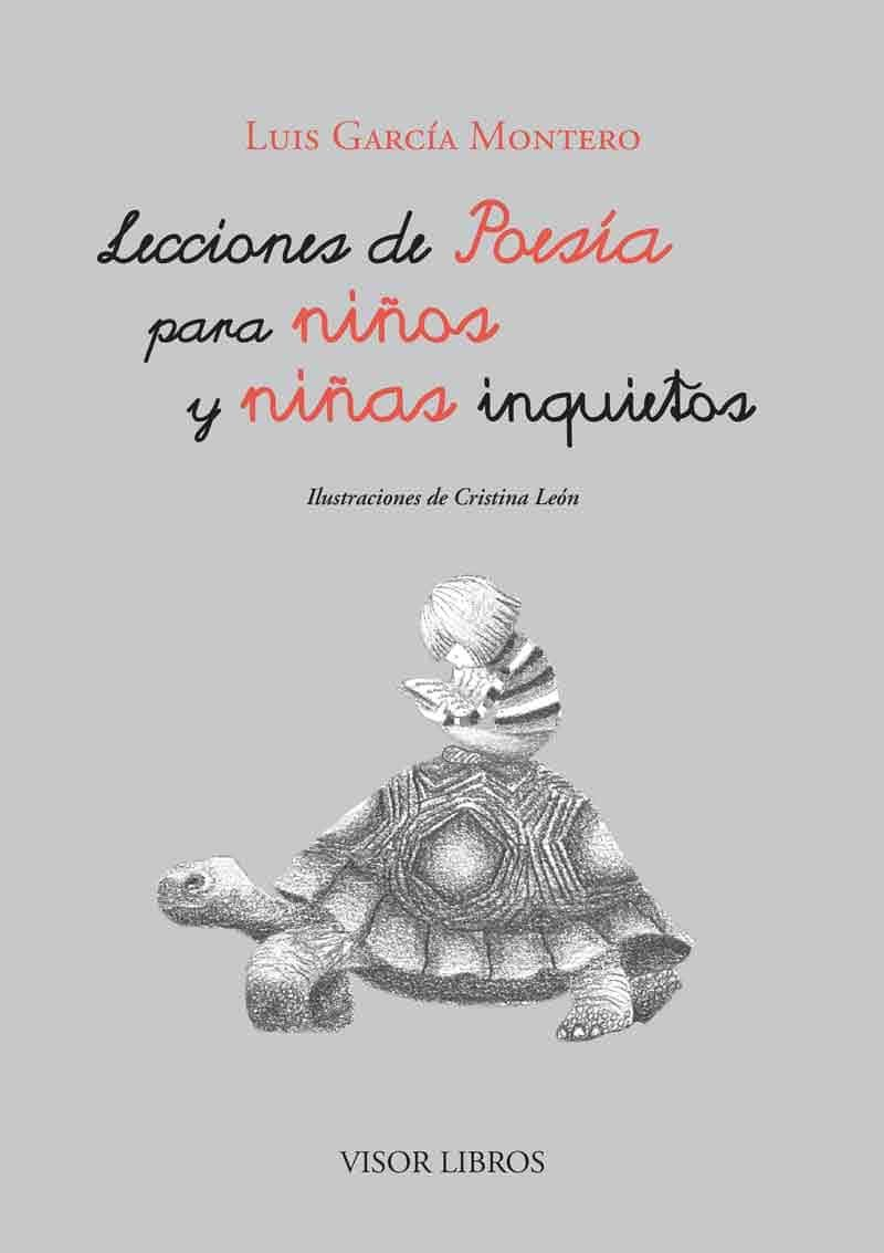 Lecciones De Poesía Para Niños Y Niñas Inquietos por Luis Garcia Montero