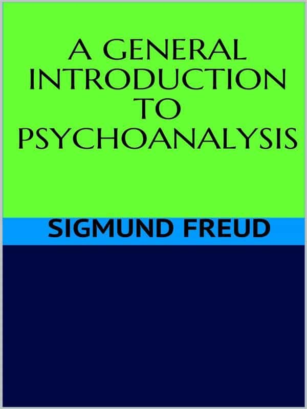 Descargar Gratis En PDF Completo Ageneral Introduction To Psychoanalysis