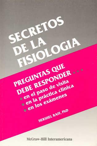SECRETOS DE LA FISIOLOGIA PREGUNTAS QUE DEBE RESPONDER | HERSHEL ...
