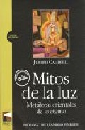 Mitos De La Luz: Metaforas Orientales De Lo Eterno (2ª Ed.) por Joseph Campbell epub