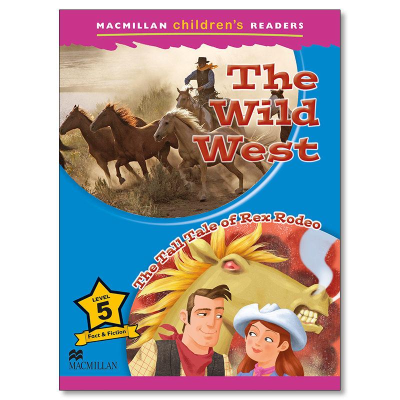 macmillan children s readers: the wild west level 5-9780230469235