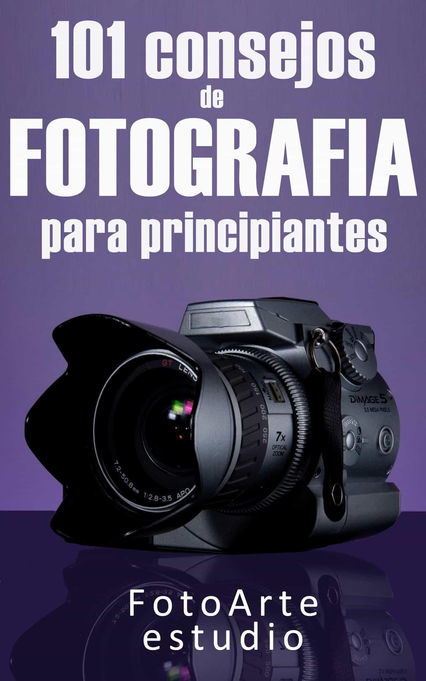 101 consejos de fotografía para principiantes (ebook)-9781301934935