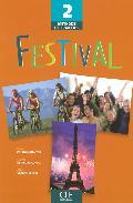 Festival 2: Livre De L Eleve por Vv.aa. epub