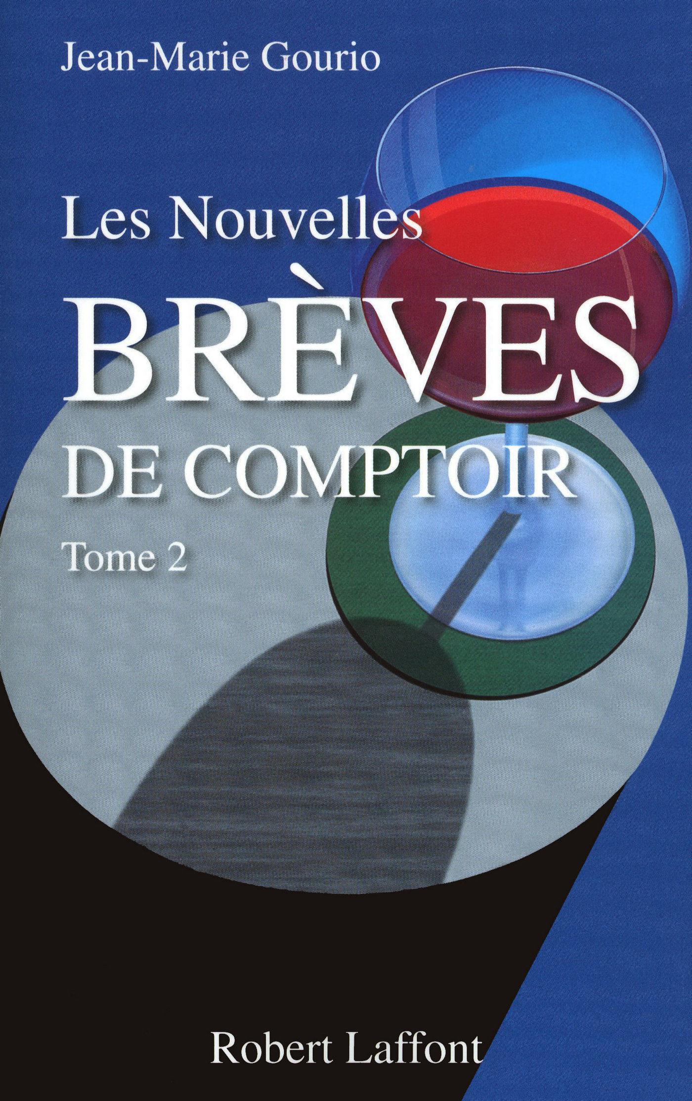 """""""Les Nouvelles Brèves De Comptoir - Tome 2"""" - 978-2221119235 EPUB PDF por Jean-marie Gourio"""