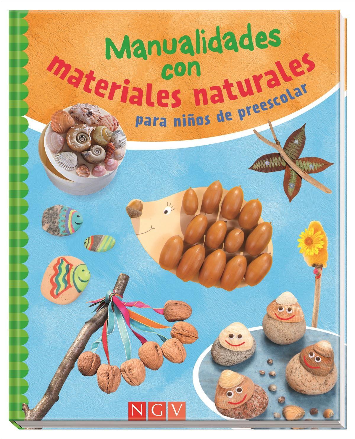 Manualidades Con Materiales Naturales Para Ninos De Preescolar Vv