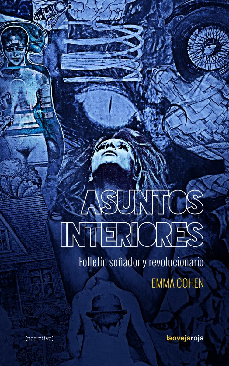 Asuntos Interiores por Emma Cohen