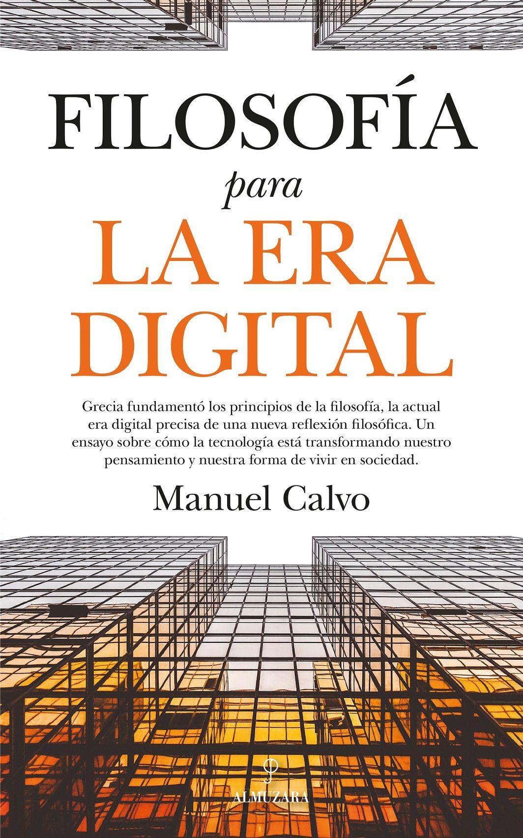 Filosofia Para La Era Digital por Manuel Calvo Jimenez