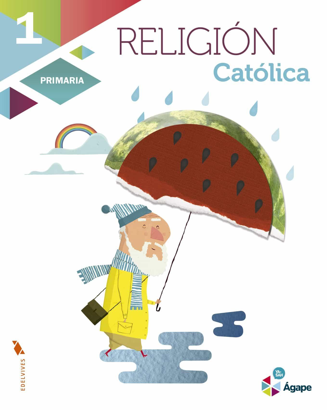 RELIGIÓN 1 AGAPE PRIMARIA PROYECTO SUPERPIXÉPOLIS | VV.AA